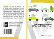 Обложка Elektromobilität in den 1970er und 1980er Jahren