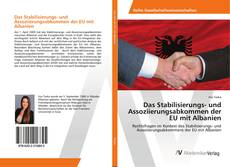 Bookcover of Das Stabilisierungs- und Assoziierungsabkommen der EU mit Albanien