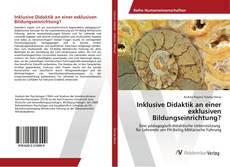 Bookcover of Inklusive Didaktik an einer exklusiven Bildungseinrichtung?