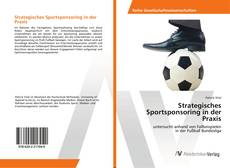 Bookcover of Strategisches Sportsponsoring in der Praxis
