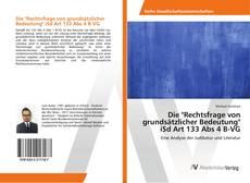 """Buchcover von Die """"Rechtsfrage von grundsätzlicher Bedeutung"""" iSd Art 133 Abs 4 B-VG"""