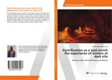 Portada del libro de Gamification as a tool enrich the experience of visitors at dark site