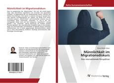 Bookcover of Männlichkeit im Migrationsdiskurs
