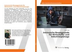 Bookcover of Intrinsische Beweggründe für Wirtschafts- und Industriespionage