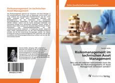 Bookcover of Risikomanagement im technischen Asset Management