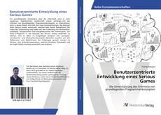 Bookcover of Benutzerzentrierte Entwicklung eines Serious Games