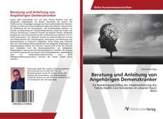 Portada del libro de Beratung und Anleitung von Angehörigen Demenzkranker