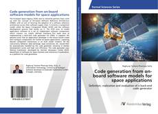 Bookcover of Code generation from on-board software models for space applications
