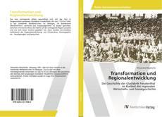 Transformation und Regionalentwicklung的封面