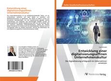 Portada del libro de Entwicklung einer digitalisierungsaffinen Unternehmenskultur
