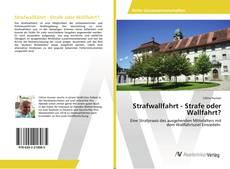 Bookcover of Strafwallfahrt - Strafe oder Wallfahrt?