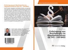 Bookcover of Einbringung von Beschwerden im Abgabenverfahren (§§ 245 - 249 BAO)