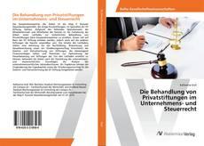 Borítókép a  Die Behandlung von Privatstiftungen im Unternehmens- und Steuerrecht - hoz
