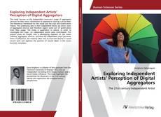 Buchcover von Exploring Independent Artists' Perception of Digital Aggregators
