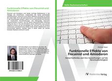 Borítókép a  Funktionelle Effekte von Flecainid und Amiodaron - hoz
