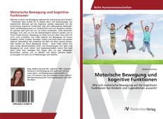Portada del libro de Motorische Bewegung und kognitive Funktionen