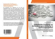 Capa do livro de Stakeholder-Profiling zur Anforderungsermittlung in Softwareprojekten