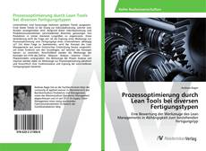 Couverture de Prozessoptimierung durch Lean Tools bei diversen Fertigungstypen