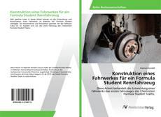 Capa do livro de Konstruktion eines Fahrwerkes für ein Formula Student Rennfahrzeug