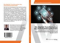 Bookcover of Die digitale Transformation des Automobileinzelhandels