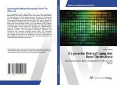 Bayessche Betrachtung der Bow-Tie-Analyse kitap kapağı