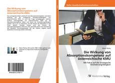Buchcover von Die Wirkung von Absorptionskompetenz auf österreichische KMU