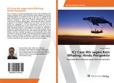 Borítókép a  ICJ Case Wir sagen Kein Whaling: Hindu Perspektiv - hoz