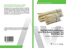 Capa do livro de Nacherntebehandlungen und ihre Auswirkungen bei Bleichspargel