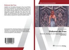 Bookcover of Diakonat der Frau