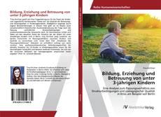 Buchcover von Bildung, Erziehung und Betreuung von unter 3-jährigen Kindern