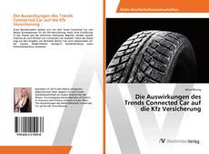 Bookcover of Die Auswirkungen des Trends Connected Car auf die Kfz Versicherung