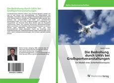 Buchcover von Die Bedrohung durch UAVs bei Großsportveranstaltungen