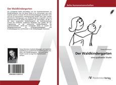 Bookcover of Der Waldkindergarten