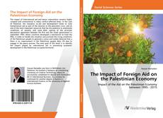 Bookcover of The Impact of Foreign Aid on the Palestinian Economy