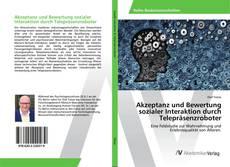 Buchcover von Akzeptanz und Bewertung sozialer Interaktion durch Telepräsenzroboter
