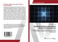 Capa do livro de Dualistic References within Virtual Environments