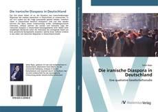 Bookcover of Die iranische Diaspora in Deutschland