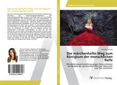 Buchcover von Der märchenhafte Weg zum Königtum der menschlichen Reife