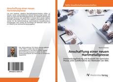 Capa do livro de Anschaffung einer neuen Hartmetallpresse