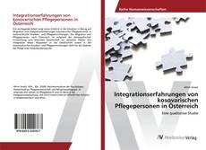 Couverture de Integrationserfahrungen von kosovarischen Pflegepersonen in Österreich