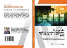 Strategische Veränderungskompetenzen in technologieorientierten KMU的封面