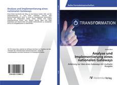 Analyse und Implementierung eines nationalen Gateways kitap kapağı