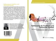 Bookcover of Fællessang als Tradition und nationales Symbol