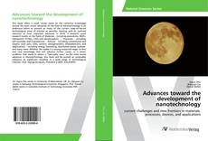 Bookcover of Advances toward the development of nanotechnology