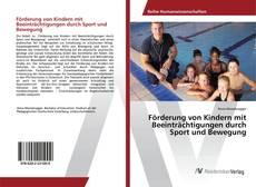 Portada del libro de Förderung von Kindern mit Beeinträchtigungen durch Sport und Bewegung