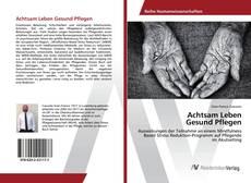 Buchcover von Achtsam Leben Gesund Pflegen