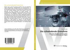 Bookcover of Die schwindende Grenzlinie