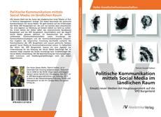 Buchcover von Politische Kommunikation mittels Social Media im ländlichen Raum