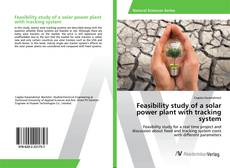Bookcover of Feasibility study of a solar power plant with tracking system
