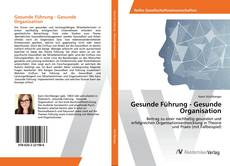 Bookcover of Gesunde Führung - Gesunde Organisation